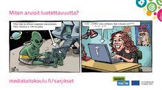 Kriittinen suhtautuminen joukkoviestintään - medianlukutaito - sarjakuva keskustelun pohjaksi.