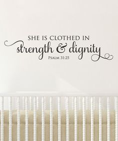 Look what I found on #zulily! 'Strength & Dignity' Decal by Wallquotes.com by Belvedere Designs #zulilyfinds