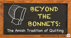 The Amish Tradition of Quilting - AmishWisdom.com