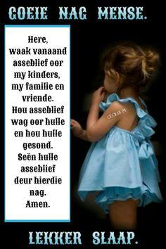 Good Night Beautiful, Evening Quotes, Goeie Nag, Afrikaans Quotes, Good Night Quotes, Special Quotes, Sleep Tight, My Love, Words