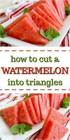 How to Cut a Watermelon into Triangles - Mom 4 Real Cut Watermelon, Watermelon Recipes, Fruit Recipes, Cooking Recipes, Healthy Recipes, Yummy Recipes, Dessert Recipes, How To Cut Melon, Healthy Work Snacks