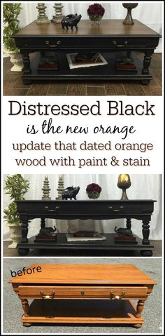 Distressed black is the new orange. Update your dated orange wood with a classic painted furniture makeover using paint and stain. Black distressed coffee table with stain top is an all time favorite.