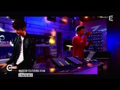 "Madeon feat Kyan "" You're on"" - C à vous - 02/04/2015 - YouTube"