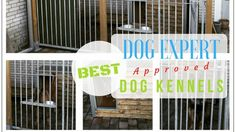 Best Dog Kennels - Small , Medium and Large.