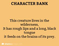 """character bank- by """"brains"""" could mean he feeds on their knowledge"""