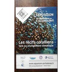 Les Récifs Coraliens Face Au Changement Climatique A L'aquarium De La Porte Dorée #affiche #paris #exposition #aquarium #portedoree