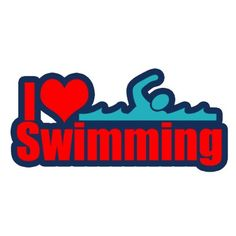 I love swimming...