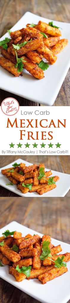 Low Carb Recipes   Mexican Fries   Jicama Fries   Low Carb Snacks