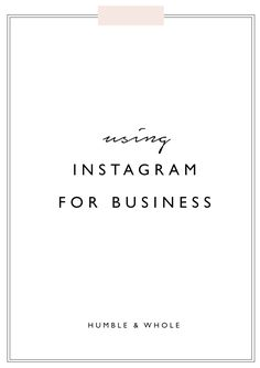 With over 500 million monthly users, Instagram is great for business.  In this post, we describe how to use Instagram for business to generate the best results.  If you need some tips for how to use Instagram for business. // Humble and Whole