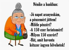 vicc, vicces_képek, néni, nénike, bank, pénz, ingyen, felvétel,