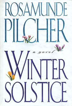 Bookalicious Babe Book Reviews: Blast from the Past: Winter Solstice by Rosamunde Pilcher