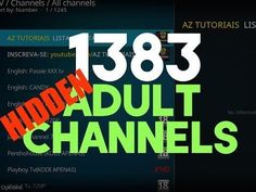 How to Add 1383 ADULT Channels & Hide them on KODI 17.3 - YouTube  The best all in one media box for gaming and streaming by far!  http://amzn.to/2vzyCQn