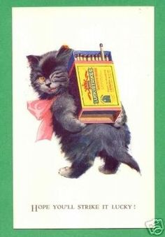"1927 Lawson Wood ""LUCKY"" Black Cat Carries Box of MATCHES. ""Hope You'll Strike it Lucky."" Originally had striking surface on box to light a match."