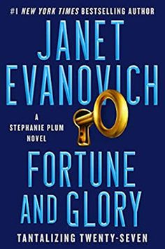 Carole's Chatter: Fortune and Glory (Tantalizing Twenty-Seven) by Janet Evanovich Book Club Books, New Books, Good Books, Books To Read, Book Lists, Eliza Doolittle, Bruce Willis, New York Times, Fiction Best Sellers