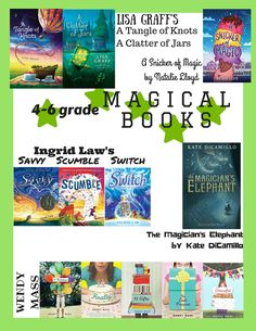 Read This! Grades 4-6 | East Rockaway Public Library Magical books for Middle Grades #magicalbooks #middleg rades #wendymass #ingridlaw #lisagraff