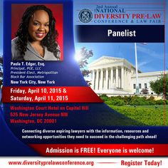 Meet Paula T. Edgar, Esq., President-Elect of the Metropolitan Black Bar Association (New York, New York), at this year's 2nd Annual National Diversity Pre-Law Conference and Law Fair on Friday, April 10, 2015 and Saturday, April 11, 2015 in Washington, DC.  FREE EVENT! Register TODAY to reserve your space! http://www.diversityprelawconference.org/