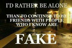 fake people quotes images | Fake friends | quotes