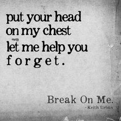 keith urban ~ break on me