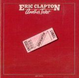 """""""Another Ticket"""" by Eric Clapton (1981)"""