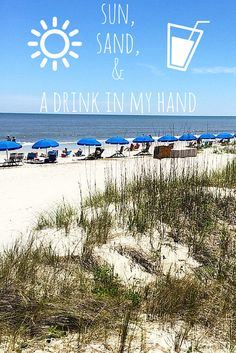 Sun, sand & a drink in my hand = the perfect vacation! #beach #quotes