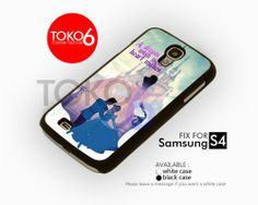 AJ 3423 Cinderella Quote - Samsung Galaxy IV Case | toko6 - Accessories on ArtFire