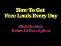 Free Leads Every Day - How To Get Free Leads Every Day Lead Generation, Neon Signs, How To Get, Led