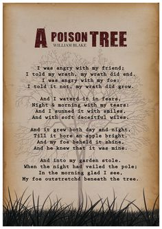 William Blake, A Poison Tree, William Blake Poem, Wall art, Poetry art… Poison Tree Poem, William Blake Poems, Songs Of Innocence, Blackout Poetry, Poetry Art, Poem Quotes, Wild Quotes, Quote Posters, Beautiful Words