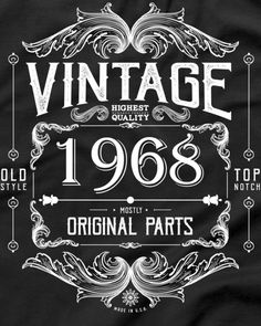 50th Birthday Vintage 1968 Mostly All Original Parts T-Shirt
