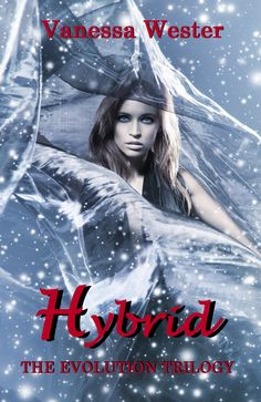 Featured Free Book: HYBRID (The Evolution Trilogy) by Vanessa Wester