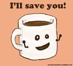 I'll save you! #coffee