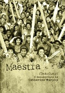 Maestra, a 32 minute documentary about the 100,000 Cuban teenagers, most of them girls, who participated in Cuba's successful 1961 literacy campaign.