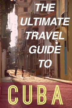Best Cuba travel itinerary for 2016! Go now!
