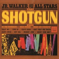 Amazon.com: Shotgun: Jr. Walker And The All Stars: Music