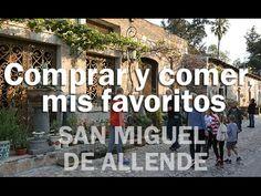 Mis favoritos para comer y comprar - SAN MIGUEL DE ALLENDE