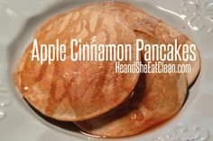 Clean Eat Recipe :: Apple Cinnamon Pancakes ~ He and She Eat Clean