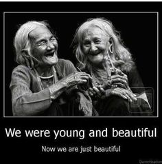 We were young and beautiful....
