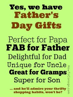 Even if your consignment, thrift or resale shop doesn't carry guy stuff, you DO have Father's Day gift possibilities