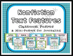Nonfiction Text Feature Posters and Mini-Posters from Chantal Gunn on TeachersNotebook.com -  (16 pages)  - Nonfiction Text Feature Posters AND Mini-Posters are wonderful for student visuals on your classroom walls and/or in journals, made into bookmarks, etc. As a best seller, this product makes teachers and students happy!