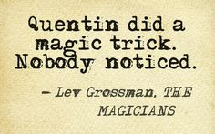 First line of THE MAGICIANS by Lev Grossman #FirstLineFridays