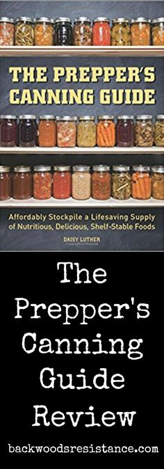 Preppers, Learn How To Can Your Own Food