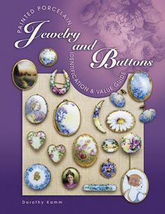 Painted Porcelain Jewelry and Buttons: Identification & Value Guide by Dorothy Komm. Almost 350 photos represent numerous categories: pins and pendants, brooches, watch chatelaines and fobs, hatpins, buttons and cuff links, shirt waist buttons, and dress sets. Information on how the jewelry was worn, as well as what trends influenced design in form and decoration, is provided. 2001 values. .