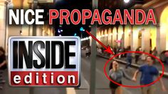 """Inside Edition Nice Truck Attack PROPAGANDA - """"Time of Their Lives"""""""