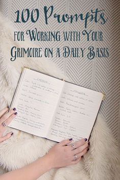 100 Prompts for Working with Your Grimoire on a Daily Basis - The Witch of Lupine Hollow - RAMONA