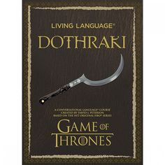 Living Language Dothraki: A Conversational Language Course Based on the Hit Original HBO Series Game of Thrones (Audiobook) 19.99