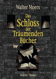 Das Schloss der Träumenden Bücher: Roman: Amazon.de: Walter Moers: Bücher