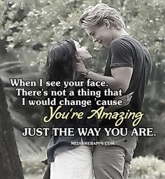 Best love Sayings & Quotes QUOTATION – Image : As the quote says – Description `Cause you`re amazing. Just the way you are. ~Bruno Mars Sharing is Love – Don't forget to share this quote and share the love ! Fantastic Quotes, Best Love Quotes, Love Quotes For Him, Top Quotes, When I See You, The Way You Are, Secret Dating, Romantic Boyfriend, Online Dating Advice