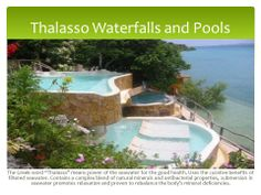 Thalasso Waterfalls and Pools