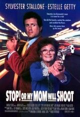 Para o mi mamá dispara (Stop! Or My Mom Will Shoot) (1992) VER COMPLETA ONLINE 1080p FULL HD