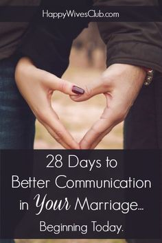 Question everything you know for sure...especially, about marriage communication. This 28-day challenge will give you the the tools you need to do it right.