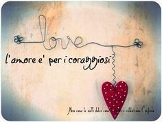 Parole e ispirazione - Amore #amore #dating #edarlingitalia